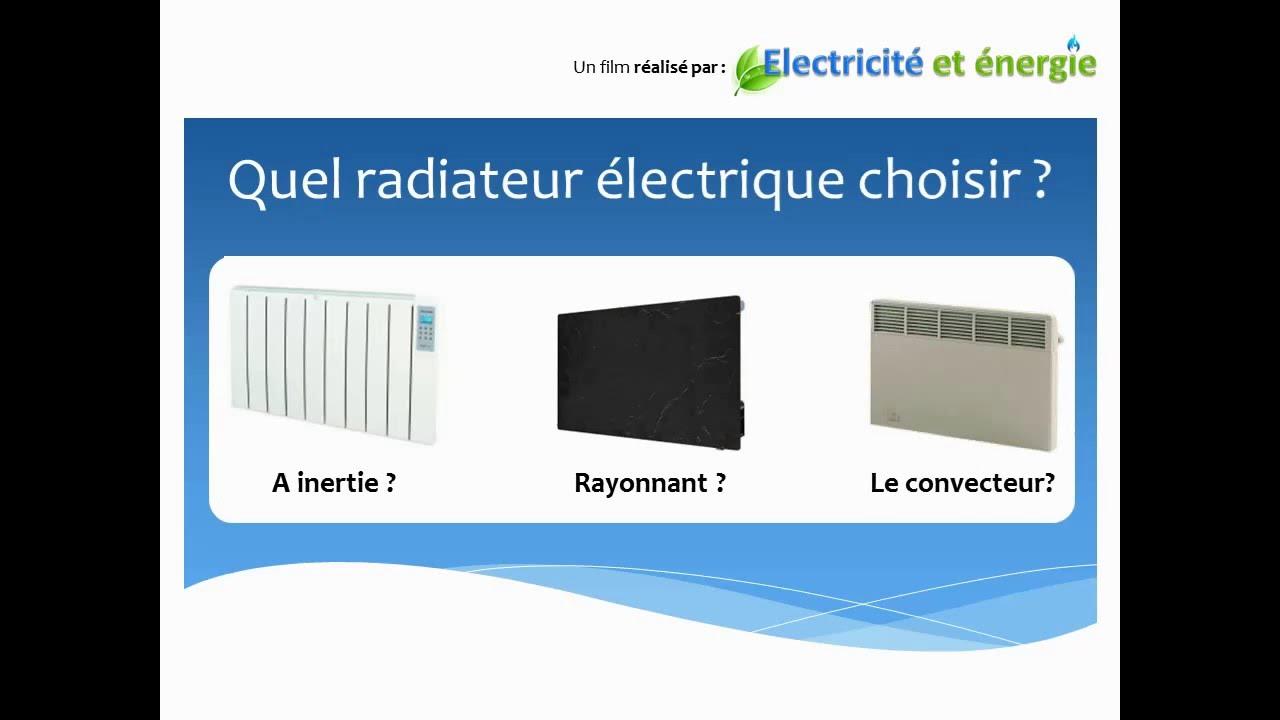 quel type de radiateur électrique choisir